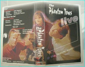 The Phantom Tones live VHS